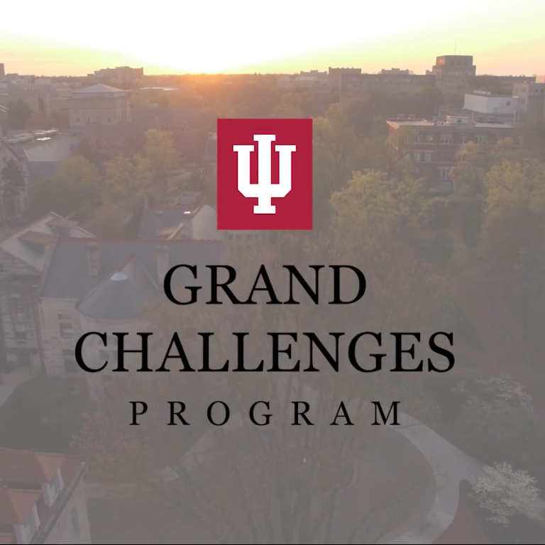 IU Grand Challenges Program logo over an image of Bloomington